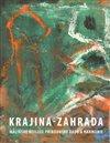 Obálka knihy Krajina-zahrada, malířské reflexe přírodního řádu a  harmonie