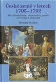 České země v letech 1705–1792 (Doba absolutismu, osvícenství, paruk a třírohých klobouků) - obálka