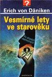 Vesmírné lety ve starověku (Po stopách všemocných) - obálka