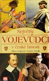 Největší vojevůdci v české historii - obálka