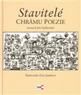 Stavitel&#233; chr&#225;mu poezie - oblka