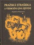 Pražská strašidla a všemožná jiná zjevení (Kniha, vázaná) - obálka