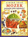 Mozek (Poznejte jeho tajemstv&#237;) - oblka