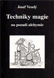 Techniky magie na pozadí alchymie - obálka