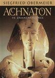 Achnaton: Ve znamení Slunce - obálka