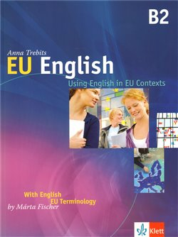 EU English B2 monolingual - Anna Trebits, Márta Fischer