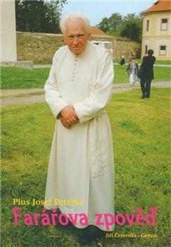 Farářova zpověď - Pius Josef Peterka