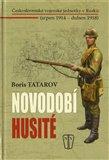 Novodobí husité (Československé vojenské jednotky v Rusku (srpen 1914 – duben 1918)) - obálka