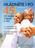 Mládněte i po 45! (Pět pilířů zdraví a síly) - obálka