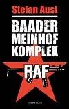 Obálka knihy Baader Meinhof komplex (RAF 1970 - 1977)