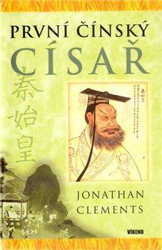 Obálka titulu První čínský císař
