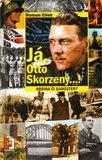 Já, Otto Skorzeny...! - obálka