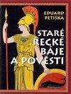 Obálka knihy Staré řecké báje a pověsti