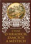 Obálka knihy Čtení o hradech, zámcích a městech