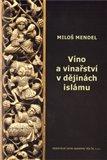 Víno a vinařství v dějinách islámu - obálka