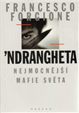 'Ndrangheta (Nejmocnější mafie světa) - obálka