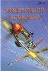 Obálka knihy Mustangy a stíhací esa 8. letecké armády