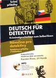 Němčina pro detektivy / Deutsch für Detektive (Detektivní příběhy s hádankou / Kriminalgeschichten zum Selberlösen) - obálka