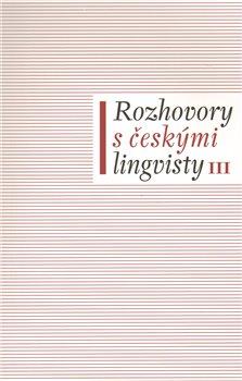 Obálka titulu Rozhovory s českými lingvisty III