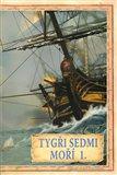Tygři sedmi moří 1. (Francouzští korzáři 1340 - 1697) - obálka
