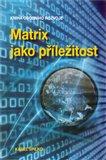 Matrix jako příležitost - obálka
