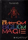 Praktická sigilická magie - obálka