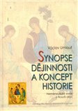 Synopse dějinnosti a koncept historie (Hermeneutické eseje o filosofii dějin) - obálka
