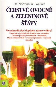 Obálka titulu Čerstvé ovocné a zeleninové šťávy