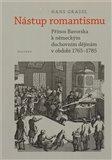 Nástup romantismu (Přínos Bavorska k německým duchovním dějinám v období 1765–1785) - obálka