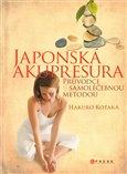 Japonská akupresura (Průvodce samoléčebnou  metodou) - obálka
