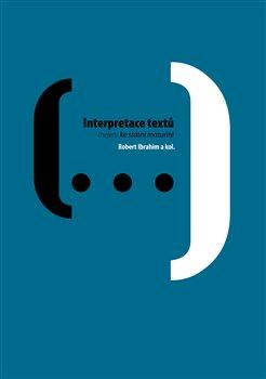 Obálka titulu Interpretace textů : (nejen) ke státní maturitě