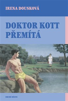 Obálka titulu Doktor Kott přemítá