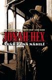 Jonah Hex: Tvář plná násilí - obálka
