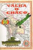 Válka o Chaco (1932 - 1935) - obálka
