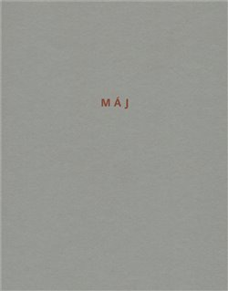 Máj/TRIÁDA/ - Karel Hynek Mácha