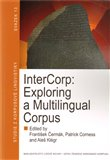 InterCorp: Exploring a Multilingual Corpus - obálka