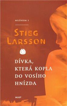 Dívka, která kopla do vosího hnízda (brož.) - Stieg Larsson