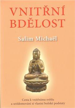 Vnitřní bdělost - Michael Salim