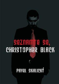 Obálka titulu Seznamte se, Christopher Black