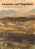 Lomnice nad Popelkou a okolí - obálka
