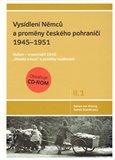 Vysídlení Němců a proměny českého pohraničí 1945-1951, 1. svazek II. dílu - obálka