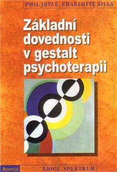 Obálka titulu Základní dovednosti v gestalt psychoterapii