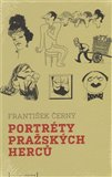 Portréty pražských herců /slovem a karikaturou/ - obálka