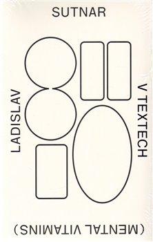 Obálka titulu Ladislav Sutnar v textech