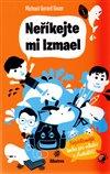 Obálka knihy Neříkejte mi Izmael