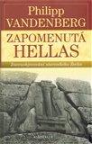 Zapomenutá Hellas -  Znovuobjevování  starověkého Řecka - obálka