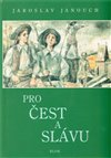 Obálka knihy Pro čest a slávu