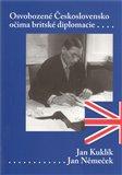 Osvobozené Československo očima britského diplomata - obálka