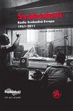 Svobodně! Rádio Svobodná Evropa 1951-2011 - obálka