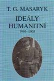 Ideály humanitní a texty z let 1901-1903 (Spisy TGM 25) - obálka